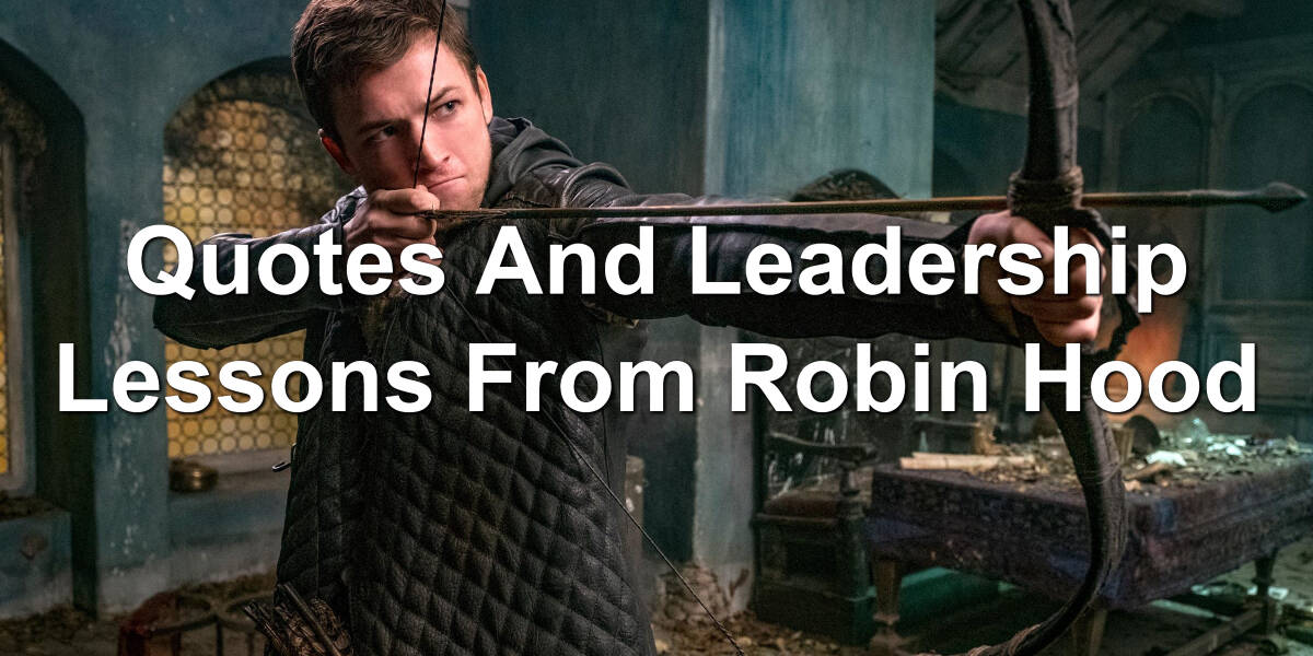 Robin Hood leadership lessons