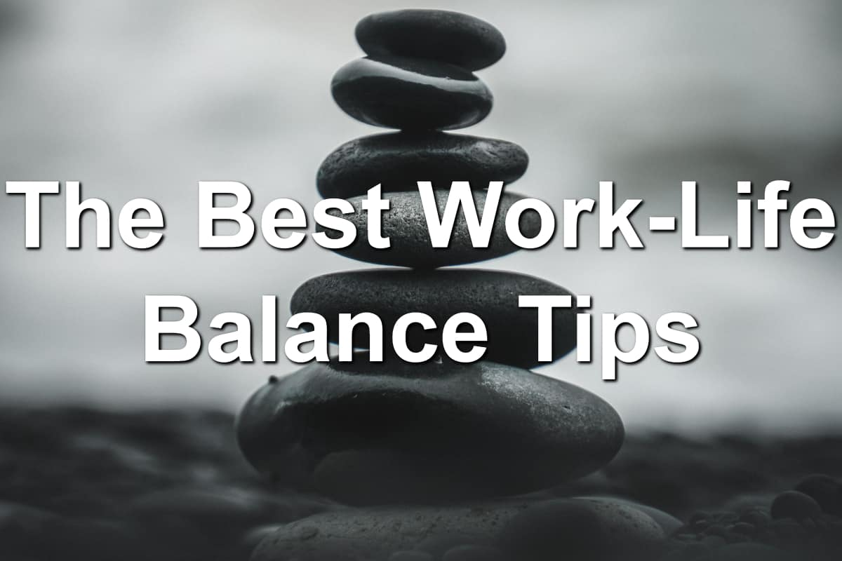 Tips to balance your life