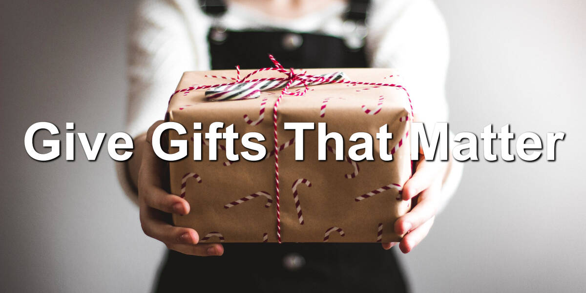 The gifts you give speak volumes