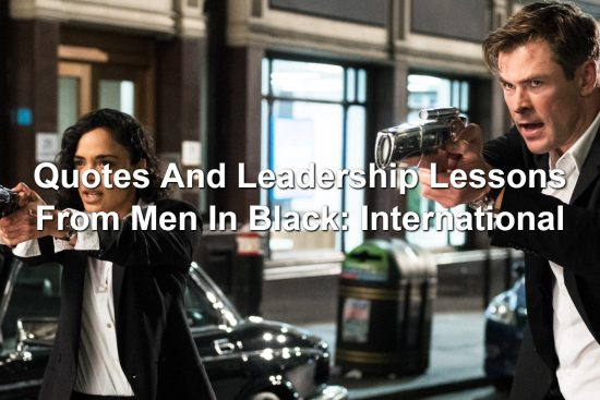 Quotes And Leadership Lessons From Men In Black