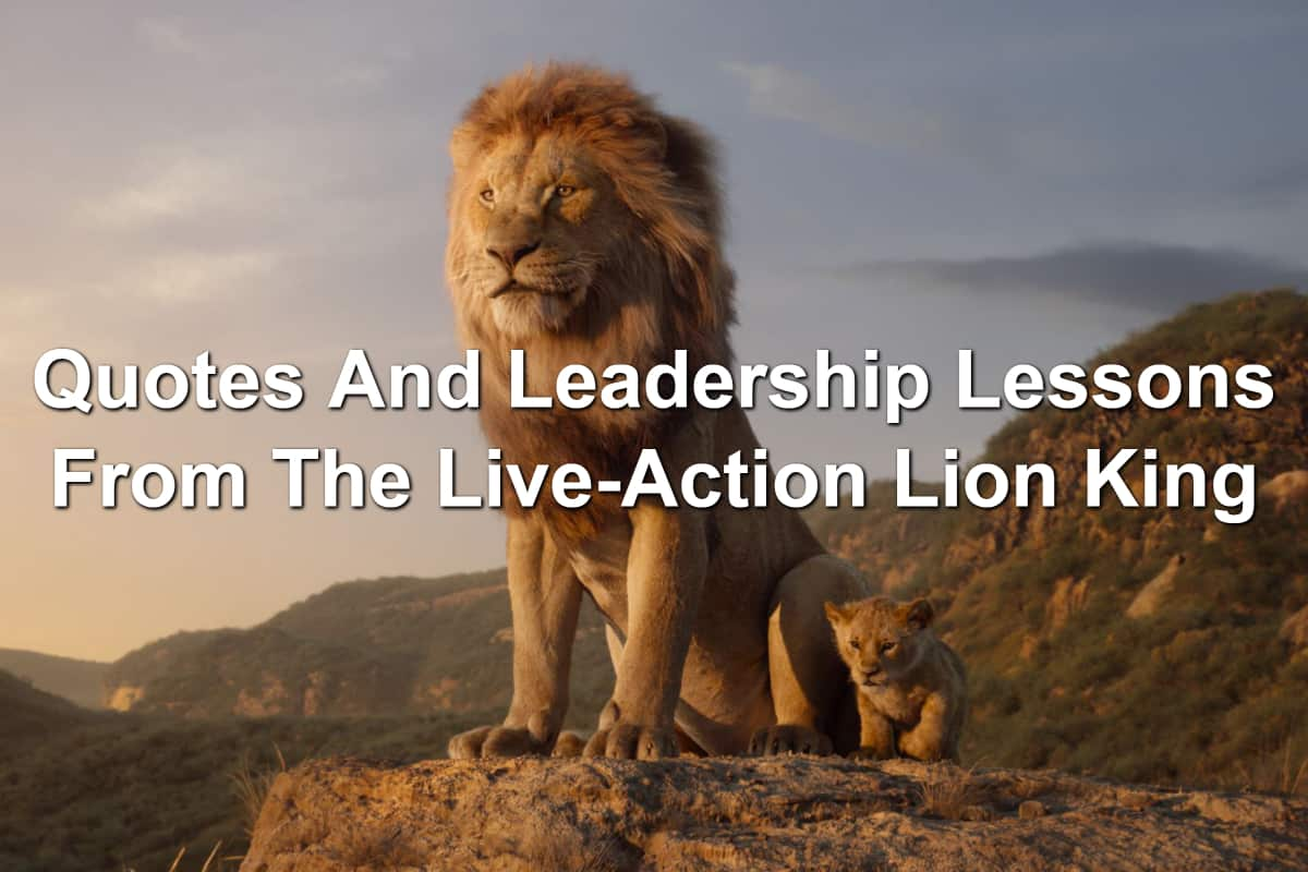Quotes And Leadership Lessons From The Live Action Lion King Joseph Lalonde