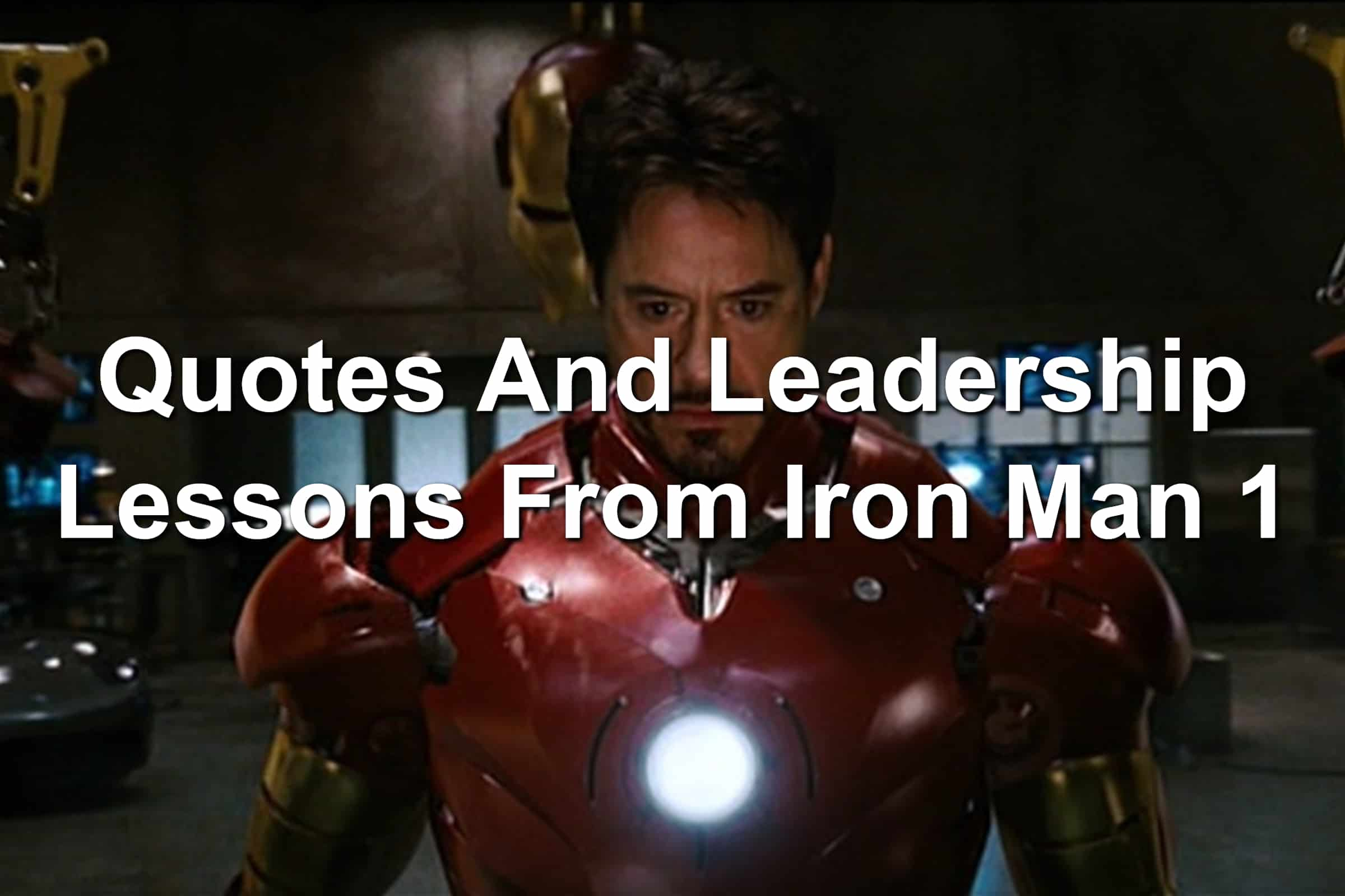 Robert Downey Junior as Iron Man in Iron Man 1